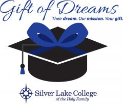 Silver Lake College of the Holy Family raises more than $250,000 for Gift of Dreams Campaign Silver Lake College of the Holy Family raises more than $250,000 for Gift of Dreams Campaign
